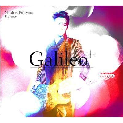 Produced by Masaharu Fukuyama 「Galileo+」 (+DVD)【初回限定盤】