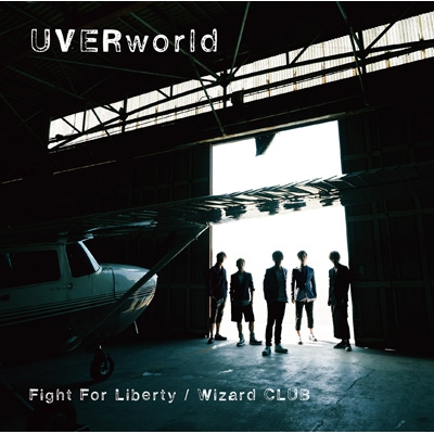 Fight For Liberty / Wizard CLUB (+DVD)【初回限定盤】