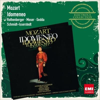 『イドメネオ』全曲 シュミット=イッセルシュテット&シュターツカペレ・ドレスデン、ゲッダ、ローテンベルガー、他(1971 ステレオ)(3CD)