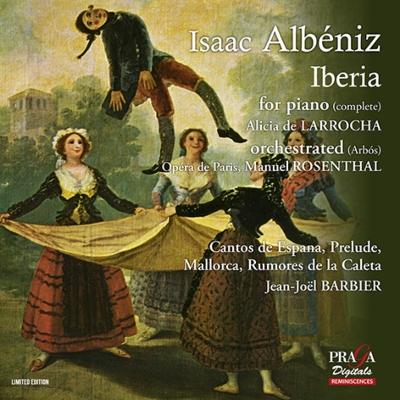 『イベリア』全曲(ラローチャ、1958年録音)、『イベリア』管弦楽版(ロザンタール&パリ・オペラ座)、ピアノ作品集(バルビエ)(2SACD)