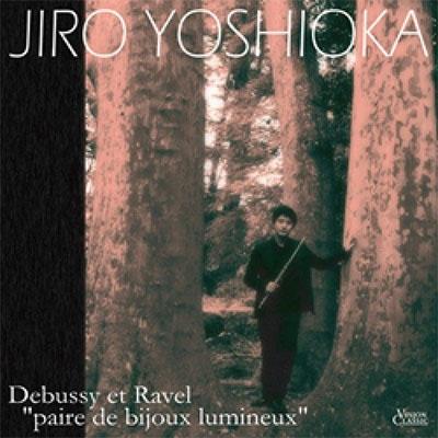 双璧の風-(Flute)violin Sonata, Etc: 吉岡次郎(Fl)丹千尋(P)