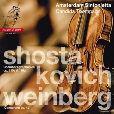 ショスタコーヴィチ:室内交響曲集、ヴァインベルグ:コンチェルティーノ アムステルダム・シンフォニエッタ