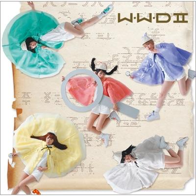 W.W.D II 【初回限定 ナゾカラ盤】