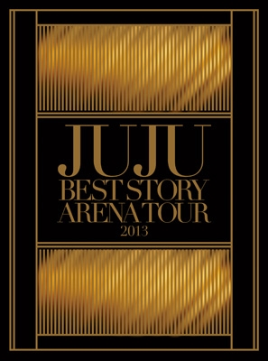 JUJU BEST STORY ARENA TOUR 2013
