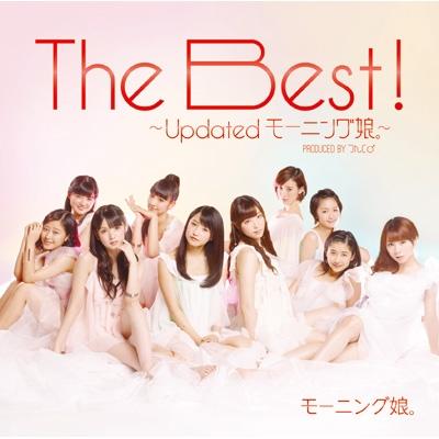 The Best!〜Updated モーニング娘。〜【通常盤】