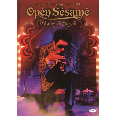 Masayuki Suzuki taste of martini tour 2013 〜Open Sesame〜