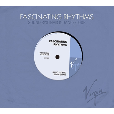 Virgin Records: Fascinating Rhythm 1988-2013
