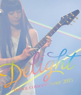 "miwa concert tour 2013 ""Delight"" (Blu-ray)"