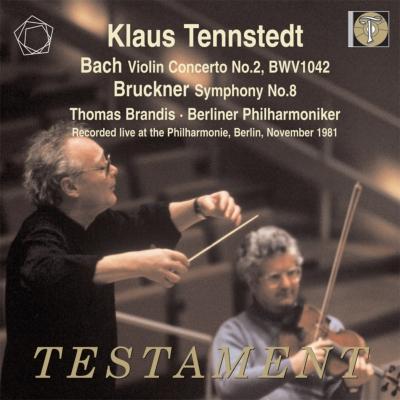 ブルックナー:交響曲第8番、バッハ:ヴァイオリン協奏曲第2番 クラウス・テンシュテット&ベルリン・フィル、ブランディス(1981年ステレオ・ライヴ)(2CD)