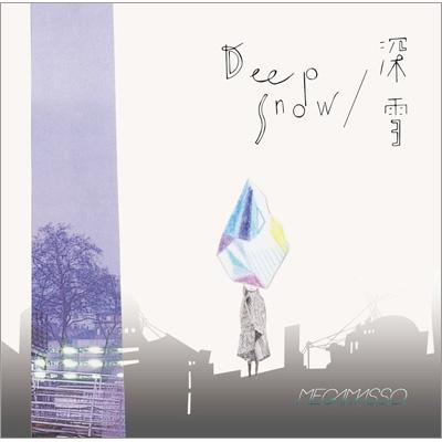 DeepSnow / 深雪 (+DVD)【初回限定盤A】