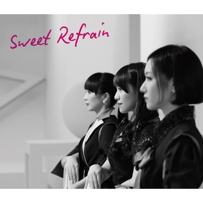 Sweet Refrain (+DVD)【初回限定盤】