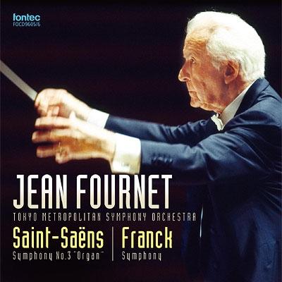 サン=サーンス:『オルガン付き』、バッカナール、フランク:交響曲、エネスコ、モーツァルト フルネ&東京都交響楽団(2002、03)(2CD)