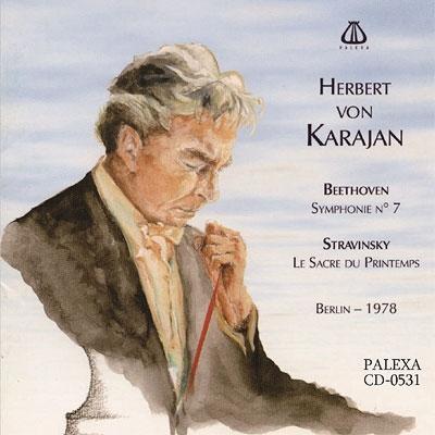 ストラヴィンスキー:『春の祭典』、ベートーヴェン交響曲第7番 カラヤン&ベルリン・フィル(1978 ステレオ)