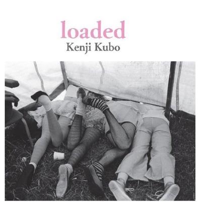 久保憲司写真集 「loaded」 Ele-king Books