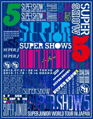 SUPER JUNIOR WORLD TOUR SUPER SHOW5 in JAPAN 【初回生産限定盤】 (2Blu-ray)