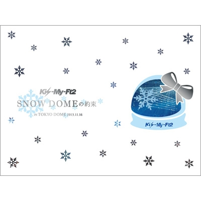SNOW DOMEの約束 IN TOKYO DOME 2013.11.16 (+特典DVD+52ページライブ写真集)【初回限定盤】