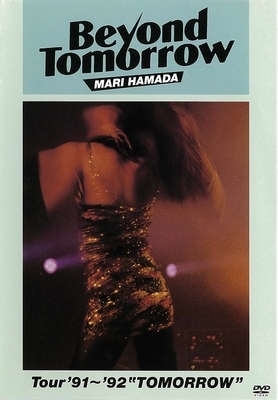 """Beyond Tomorrow Tour'91〜'92""""TOMORROW"""