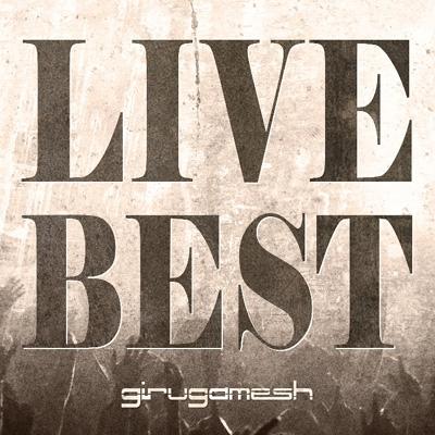 LIVE BEST (+DVD)【初回限定盤】