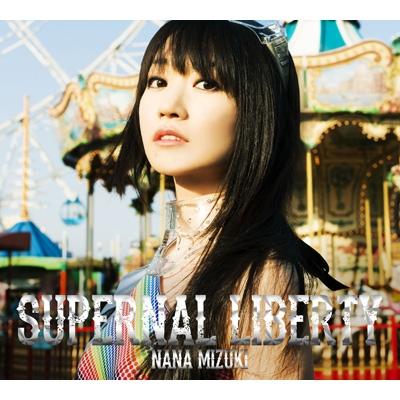 SUPERNAL LIBERTY 【初回限定盤(CD+BD): 特製BOX+アクアデジパック仕様+スペシャルフォトブック】
