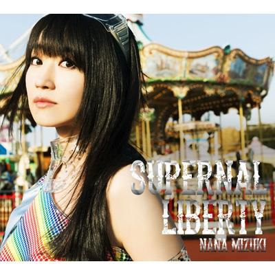 SUPERNAL LIBERTY 【初回限定盤(CD+DVD): 特製BOX+アクアデジパック仕様+スペシャルフォトブック】