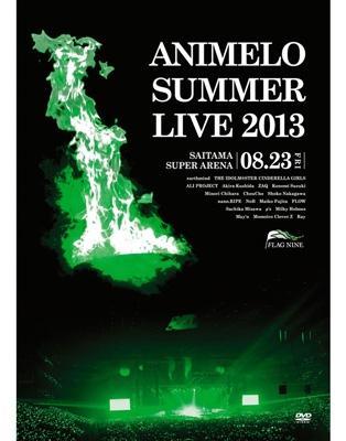 Animelo Summer Live 2013 -FLAG NINE-8.23 (DVD)