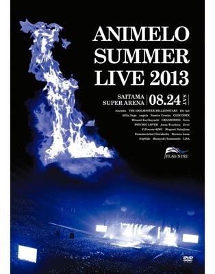 Animelo Summer Live 2013 -FLAG NINE-8.24 (DVD)