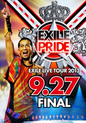 """EXILE LIVE TOUR 2013 """"EXILE PRIDE"""" 9.27 FINAL (Blu-ray 2枚組)"""