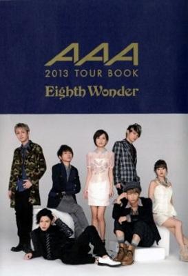 AAA 2013TOUR BOOK 「Eighth Wonder」