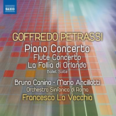 ピアノ協奏曲、フルート協奏曲、交響的組曲『オルランドのフォリア』 カニーノ、アンチロッティ、ラ・ヴェッキア&ローマ響