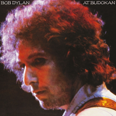 Bob Dylan At Budokan: 武道館 (紙ジャケット)