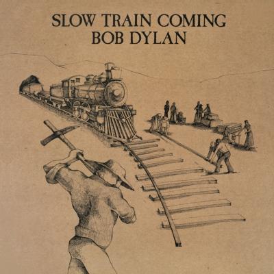 Slow Train Coming (紙ジャケット)