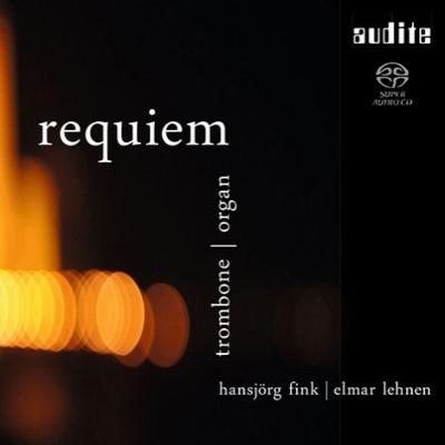 レクィエム〜トロンボーンとオルガンによる即興演奏 ハンスイェルク・フィンク、エルマー・レーネン