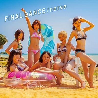 FiNAL DANCE / nerve 【LIVE盤】(CD+DVD)