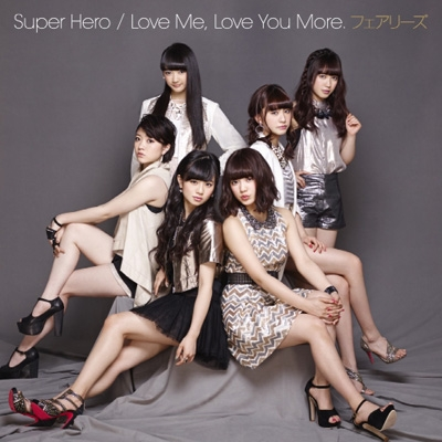 Super Hero/Love Me, Love You More.(CD+DVD)