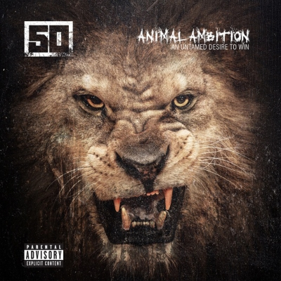 Animal Ambition An Untamed Desire To Win (Explicit)