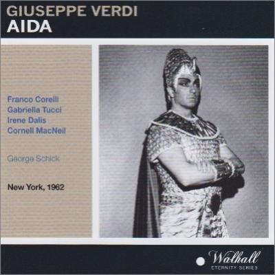『アイーダ』全曲 シック&メトロポリタン歌劇場、コレッリ、トゥッチ、他(1962 モノラル)(2CD)