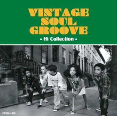 Vintage Soul Groove -hi Collection-