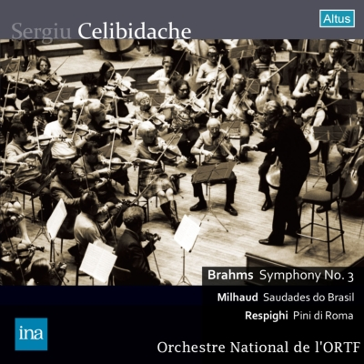 レスピーギ:『ローマの松』、ブラームス:交響曲第3番、ミヨー:ブラジルの哀愁 チェリビダッケ&フランス国立放送管弦楽団(1974 ステレオ)