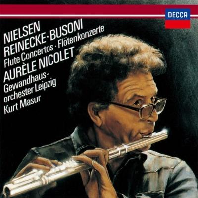 ニールセン:フルート協奏曲、ブゾーニ:ディヴェルティメント、ライネッケ:フルート協奏曲 ニコレ、マズア&ゲヴァントハウス管