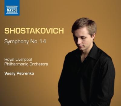 交響曲第14番『死者の歌』 ペトレンコ&ロイヤル・リヴァプール・フィル、ガル・ジェイムズ、ヴィノグラードフ