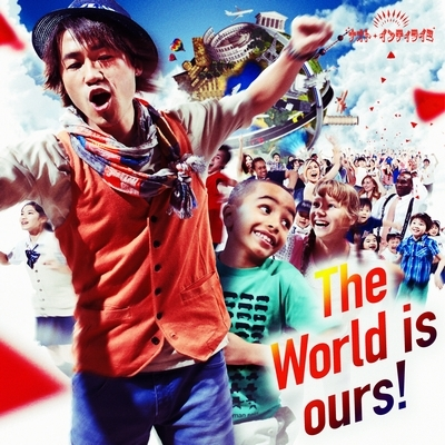The World is ours!  (+DVD)【初回限定盤】