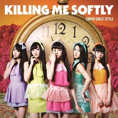 Killing Me Softly 【Type-B (CD+DVD)】
