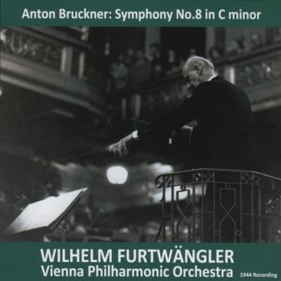 交響曲第8番 フルトヴェングラー&ウィーン・フィル(1944)(平林直哉復刻)
