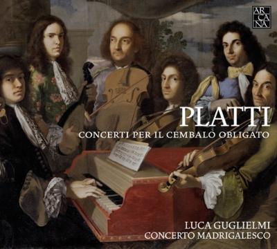 鍵盤楽器の独奏を伴う協奏曲集 ルカ・グリエルミ、コンチェルト・マドリガレスコ