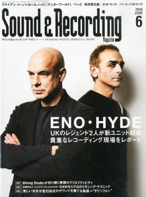 Sound & Recording Magazine (サウンド アンド レコーディング マガジン)2014年 6月号