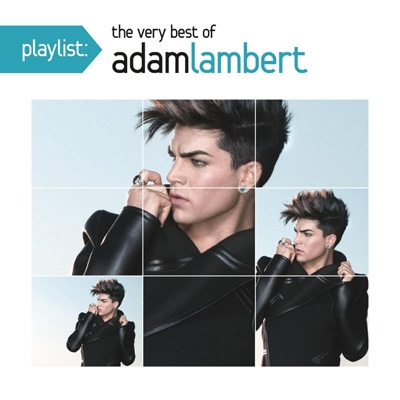 Playlist: The Very Best Of Adam Lambert