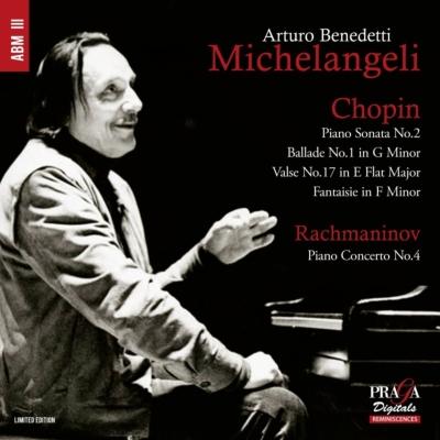 ラフマニノフ:ピアノ協奏曲第4番、ショパン:ピアノ・ソナタ第2番、バラード第1番、他 ミケランジェリ、グラチス&フィルハーモニア管
