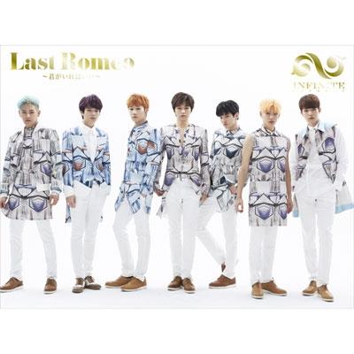Last Romeo ~君がいればいい~【初回限定盤A】 (CD+DVD) : INFINITE | HMV ...