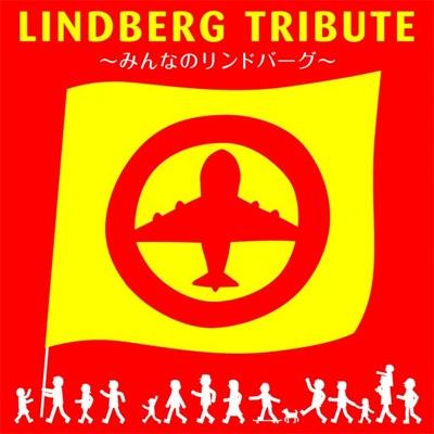 LINDBERG TRIBUTE -Minna no LINDBERG-(+DVD)[First Press Limited Edition]