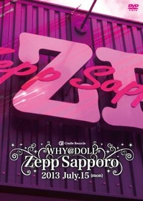 Zepp Sapporo ワンマンライブDVD